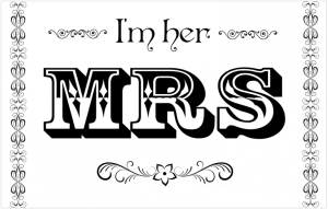 I'm her Mrs. sign with free pdf download